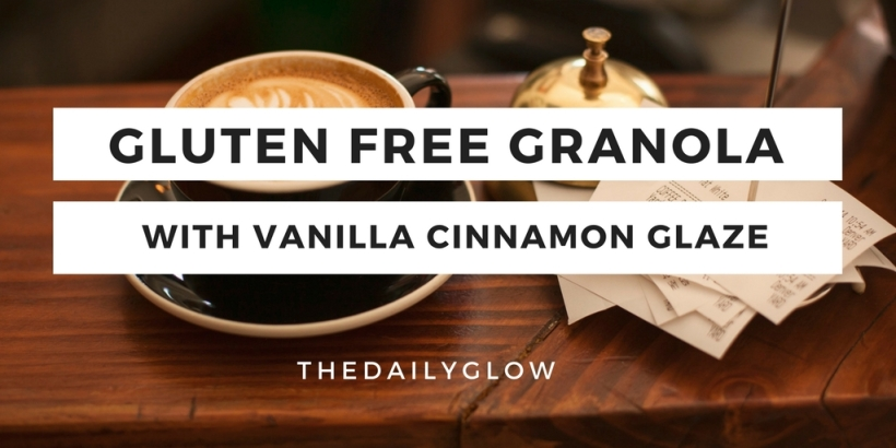 Gluten Free Granola | The Daily Glow
